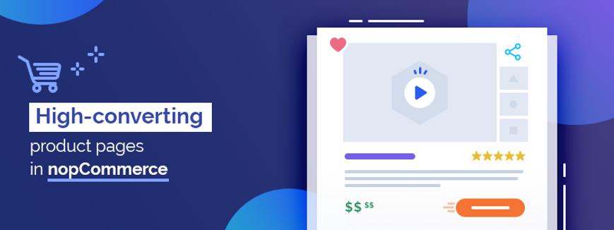چگونه صفحات محصول NopCommerce را ایجاد کنیم که تبدیل شوند؟